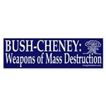 Bush-Cheney: Weapons of Mass Destruction