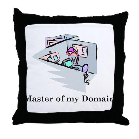 MASTER OF MY DOMAIN Throw Pillow