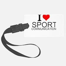 I Love Sports Communications Luggage Tag