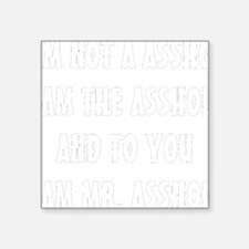 "ASSHOLE-BLACK Square Sticker 3"" x 3"""