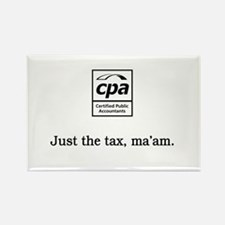 Just the tax ma'am Rectangle Magnet
