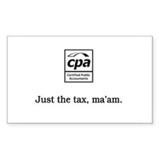 Just the tax ma'am Rectangle Decal