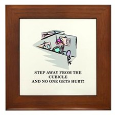 STEP AWAY FROM THE CUBICLE.... Framed Tile