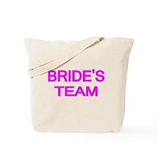 BRIDES TEAM 2 Tote Bag