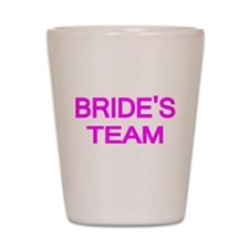 BRIDES TEAM 2 Shot Glass