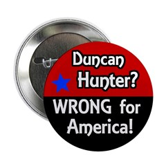 Stop Duncan Hunter Campaign Button