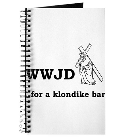 WWJD... for a klondike bar? Journal