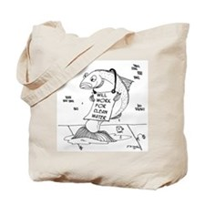 Will Work For Clean Water Tote Bag