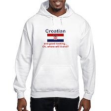 Good Looking Croatian Hoodie Sweatshirt