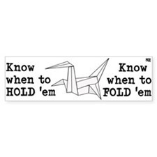 Know When to Hold Em (white) Bumper Bumper Sticker