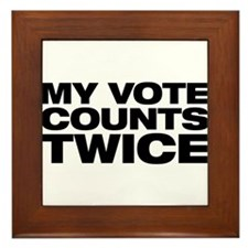 My Vote Counts Twice Framed Tile