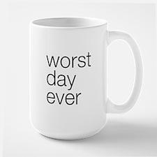 Worst day ever Mug