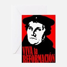 Viva la Reformacion! Greeting Card