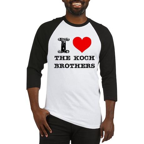 I Love The Koch Brothers Baseball Jersey