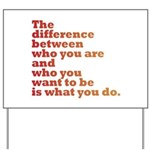 The Difference (red/orange) Yard Sign