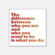 """The Difference (red/orange) Square Sticker 3"""" x 3"""""""