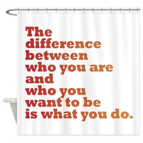 The Difference Red Orange Shower Curtain By Mightypowerfulquotes