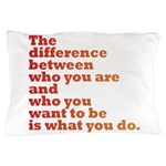The Difference (red/orange) Pillow Case