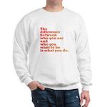 The Difference (red/orange) Sweatshirt