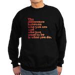 The Difference (red/orange) Sweatshirt (dark)