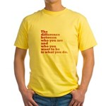 The Difference (red/orange) Yellow T-Shirt