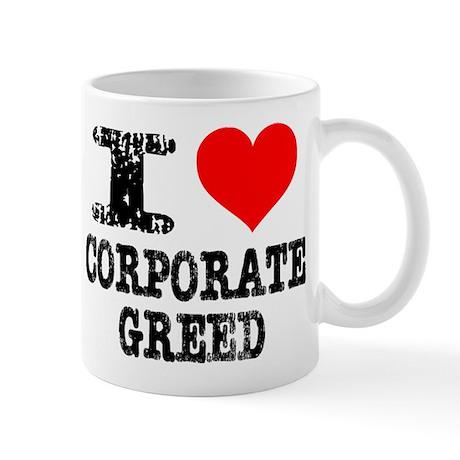 I Heart Corporate Greed Mug