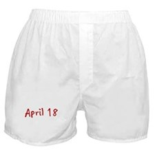 """""""April 18"""" printed on a Boxer Shorts"""