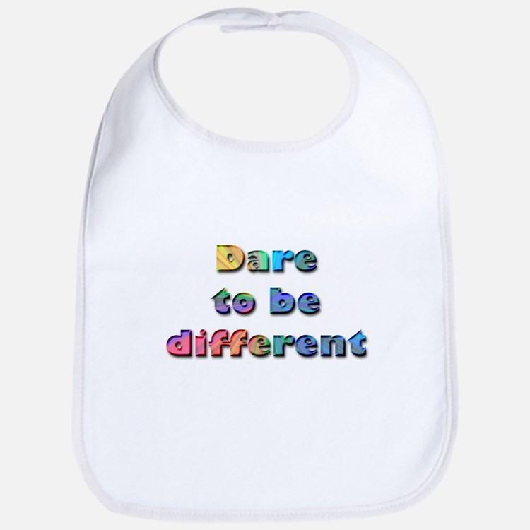 Dare to be Different Bib