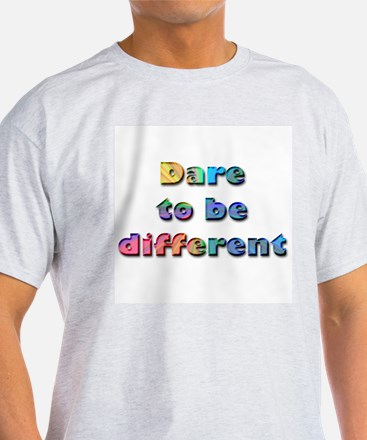 Dare to be Different Ash Grey T-Shirt