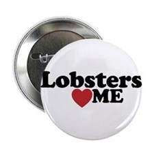 """Lobsters Love Me 2.25"""" Button"""