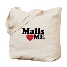 Malls Love Me Tote Bag
