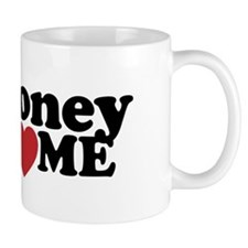 Money Loves Me Mug