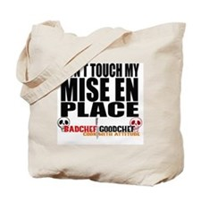 Don't Mess With My Mise Tote Bag
