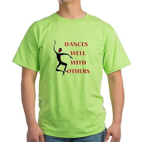 DANCES WELL Green T-Shirt