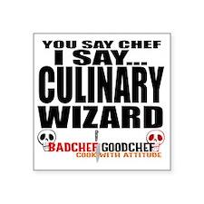 "I am a Culinary Wizard Square Sticker 3"" x 3"""
