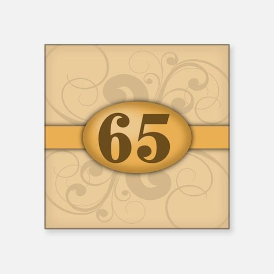 "65th Birthday / Anniversary Square Sticker 3"" x 3"""
