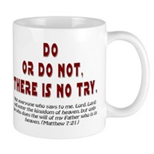 Do Or Do Not Small Small Mug