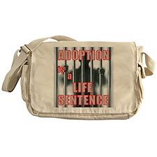 Adoption is a Life Sentence Messenger Bag