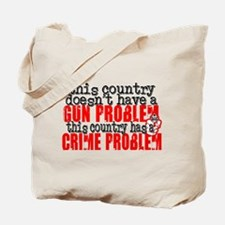 Crime Problem Tote Bag