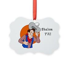 Shalom YAll Ornament