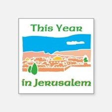 "This Year in Jerusalem Square Sticker 3"" x 3"""
