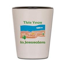 This Year in Jerusalem Shot Glass
