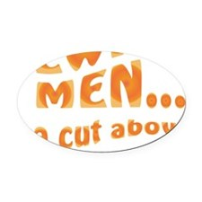 Jews-Cut Above the Rest Oval Car Magnet