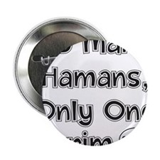 "So Many Hamans, Only One Purim 2.25"" Button"