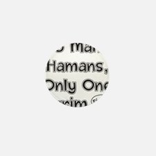 So Many Hamans, Only One Purim Mini Button