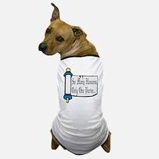 So Many Hamans Dog T-Shirt