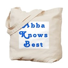 Abba Knows Best Tote Bag