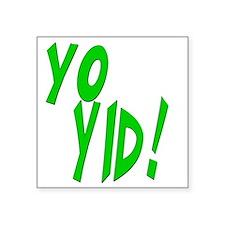 """Yo Yid Square Sticker 3"""" x 3"""""""