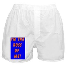 Im the Boss of me Boxer Shorts