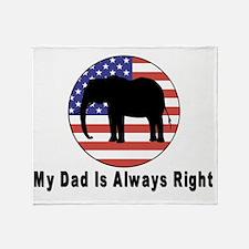 Dad Always Right Throw Blanket
